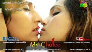 My Choice - Lesbian's Love Story II Hindi Romantic Short Film by Rahul Rai Gupta II Watch Only 18+