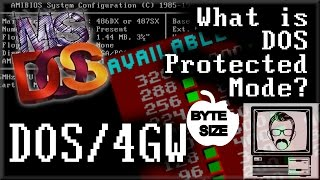 What is DOS Protected Mode? / DOS Extenders [Byte Size] | Nostalgia Nerd