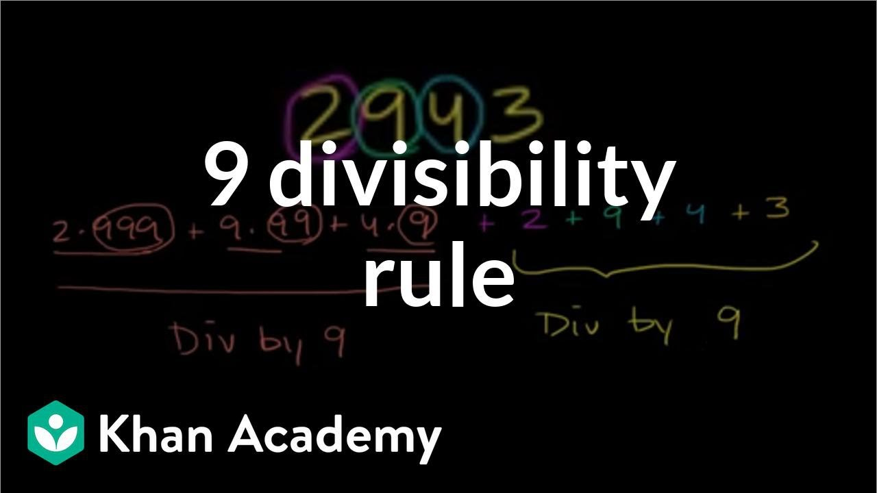 The why of the 9 divisibility rule (video) | Khan Academy