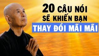 THIÊN ĐẠO* Thiền sư Thích Nhất Hạnh và 20 câu nói SẼ KHIẾN BẠN THAY ĐỔI
