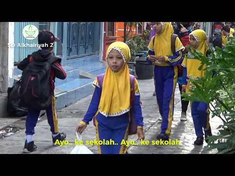 TERBARU - Lagu Hari Pertama Masuk Sekolah + Lirik - Ayo ke Sekolah   SD Alkhairiyah 2 Surabaya
