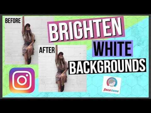Instagram Editing: Brighten Whites in Pictures Ft. Adelaine Morin