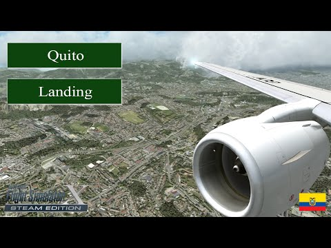 FSX Steam Edition 2016 Movie Full HD - Approaching Quito
