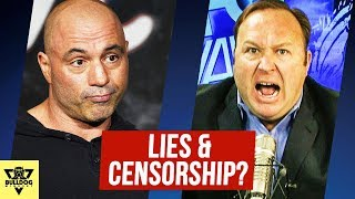 Alex Jones On Joe Rogan Podcast - A Compulsive Liar And Censorship