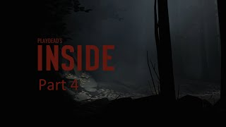 Inside (game) No Commentary part 4 PC Version