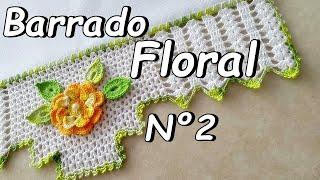 Como Fazer Barrado Floral – Nº 2