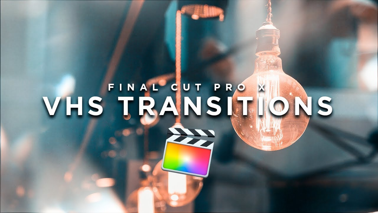 FREE Epic New VHS Transitions - Final Cut Pro X