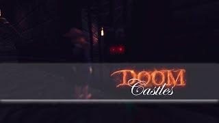 in memory of Doom Castles #SSO
