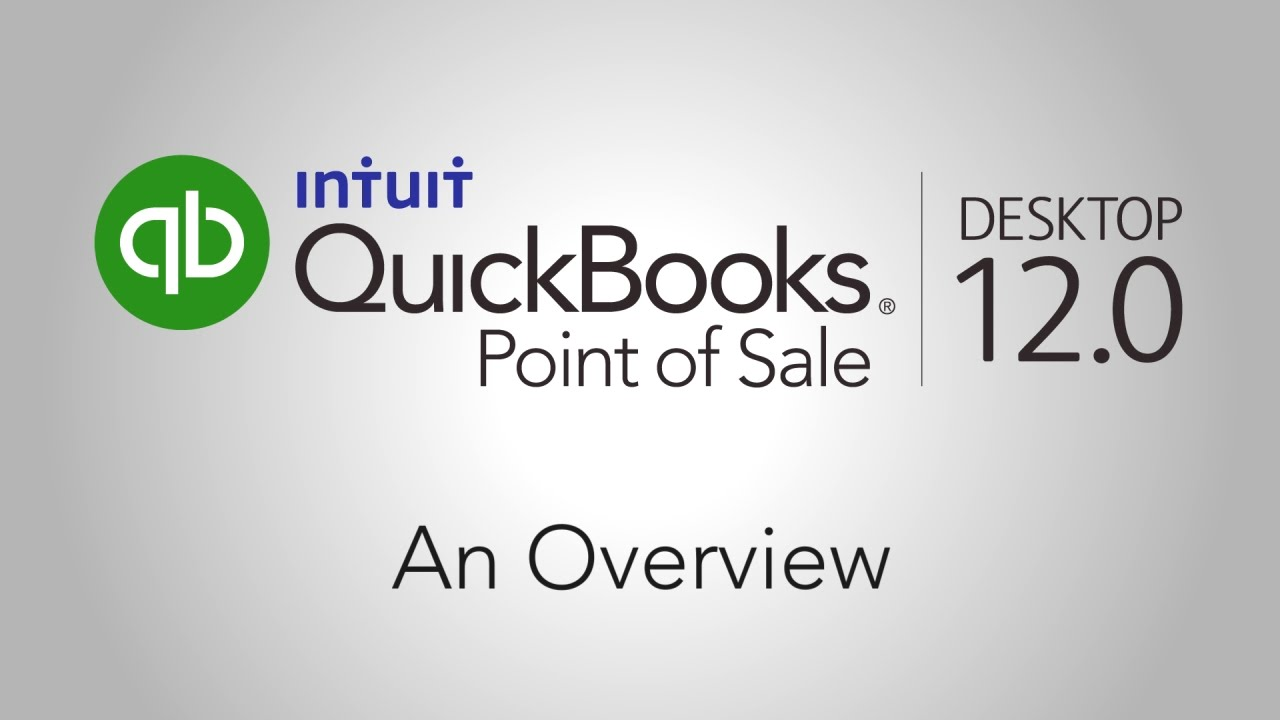 QuickBooks Point of Sale Desktop 12 0 Overview