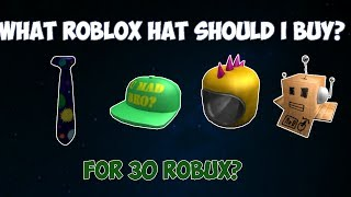 COSA ROBLOX HAT DOVREBBE I BUY PER 30 ROBUX? /w facecam