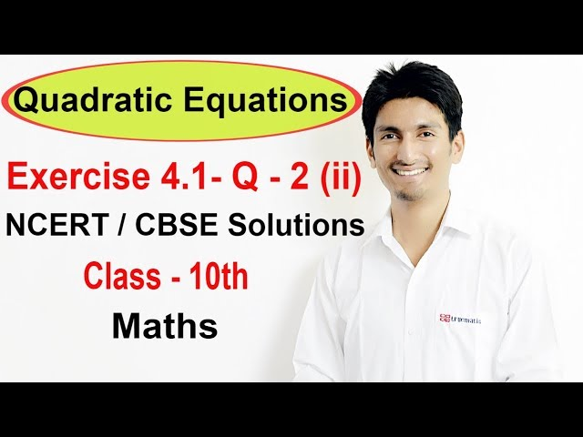Exercise 4.1 Question 2 (ii) - Quadratic Equations NCERT/CBSE Solutions for Class 10th Maths