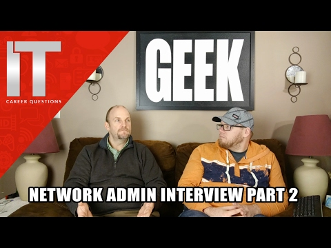 Talking with a Network Administrator and Network Security Analyst - I.T. Interview