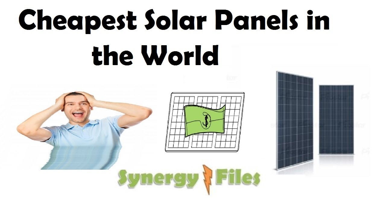 Cheapest Solar panels in the World in 2017