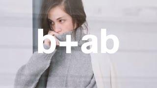 由日本著名模特兒KIKO MIZUHARA水原希子為b+ab 2015秋冬系列拍攝宣傳短...