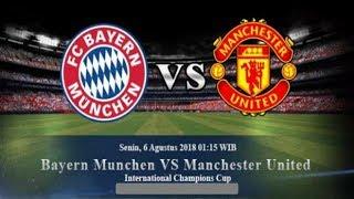 [Prediksi ICC 2018] Bayern Munchen vs Manchester United 6 Agustus 2018 | Prediksi Skor Anda?