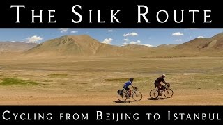 Cycling the Silk Route - Trailer