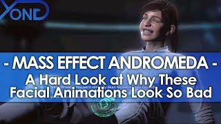 A Hard Look at Why Mass Effect: Andromeda's Facial Animation Looks So Bad