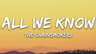 Download lagu The Chainsmokers - All We Know (Lyrics) ft. Phoebe Ryan