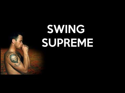 Robbie Williams - Swing Supreme (Lyrics)
