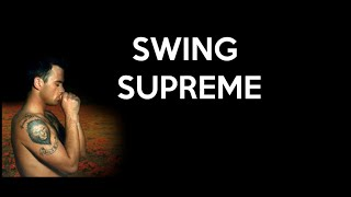 Robbie Williams - Swing Supreme (Lyrics)