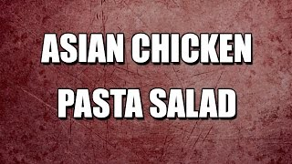 Asian Chicken Pasta Salad - My3 Foods - Easy To Learn