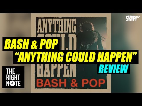 Bash & Pop 'Anything Could Happen' Review