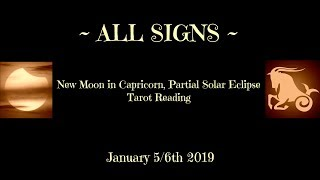 All Signs ~ Dreams coming True in 2019! ~ New Moon Solar Eclipse Tarotscope