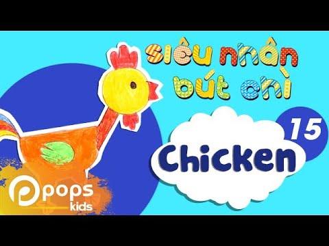 Hướng Dẫn Vẽ Con Gà – Siêu Nhân Bút Chì – Tập 15 – How To Draw A Chicken
