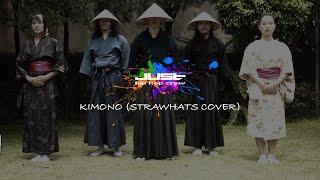 JUST - Strawhatz Kimono dance cover