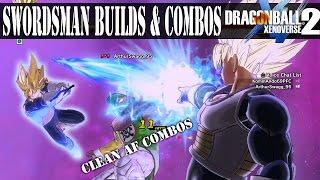 A True Swordsman Over Powered Build & Swordsman Kill Combos | Dragon Ball Xenoverse 2