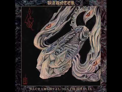 Haunter - Sacramental Death Qualia 2019 Mp3