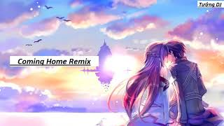 Coming Home Remix