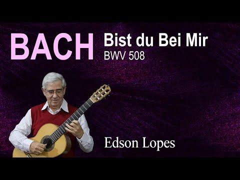 Bist du Bei Mir, BWV 508 (Gottfried H. Stölzel - J. S. Bach)