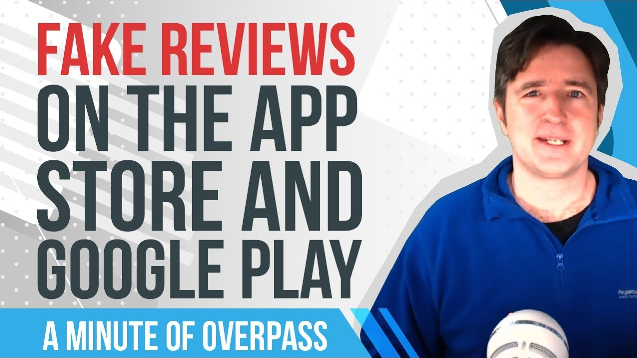 📱 Fake Reviews on the App Store and Google Play