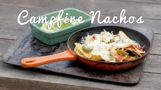 Food on the Move: Easy Campfire Nachos Recipe