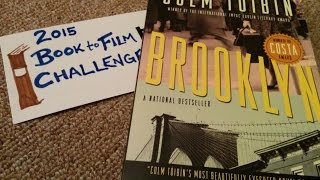 Brooklyn by Colm Tóibín (Book Review) 2015 Book to Film Challenge ~ Vlog #38