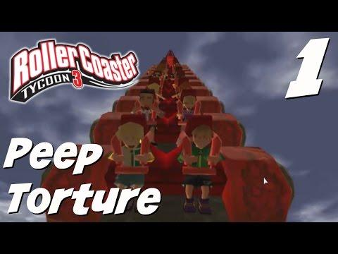 Peep Torture (RollerCoaster Tycoon 3 - RCT3) Part 1 | Mars Launch