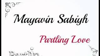 Mayavin Sabiyh Partling Love