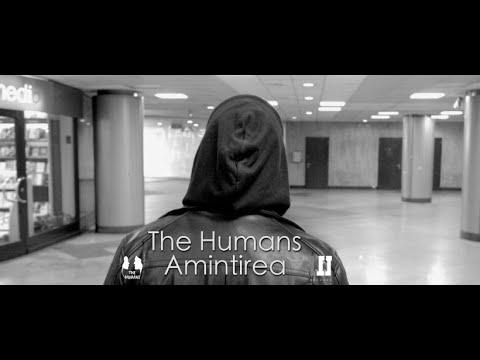 Смотреть клип The Humans - Amintirea