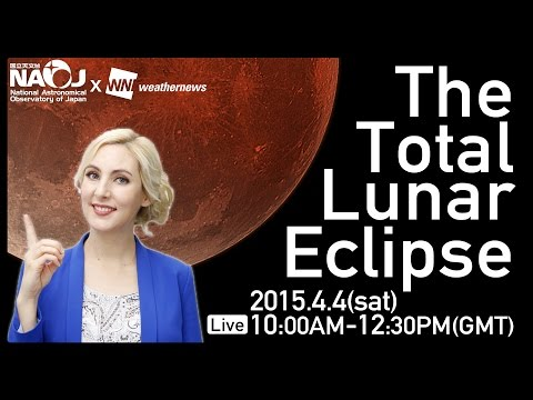 The Total Lunar Eclipse 2015
