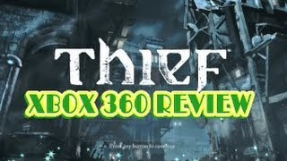 Thief Xbox 360 Review & Gameplay