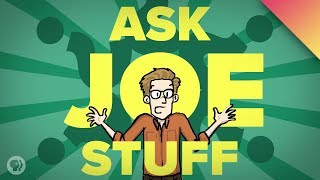 Ask Joe Stuff - 2 Million Subscribers Edition!