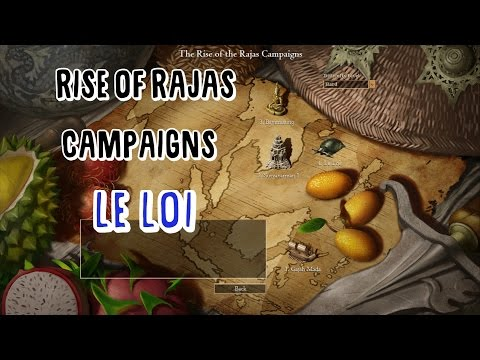 """Rise of Rajas Campaigns - """"The dai Viet Uprising"""""""