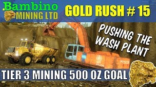 Gold Rush The Game #15 Tier 3 Wash Plant At Old Arnold 500 Oz Goal
