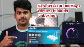 best budget router unboxing and review Netis Wf2419E 300Mbps Wireless N Router