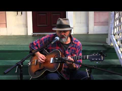 The Porch Sessions Cary Hudson Part Two 'Seems To Me'