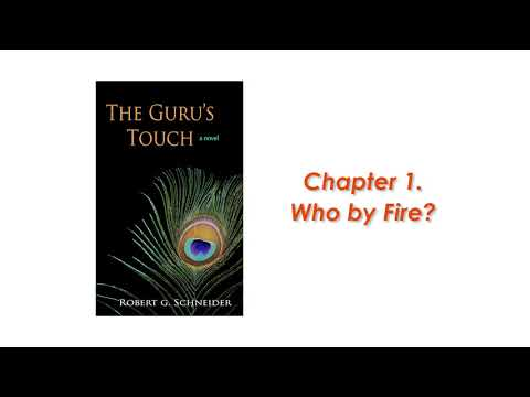 THE GURU'S TOUCH: a novel by Robert G. Schneider -  Chapter 1