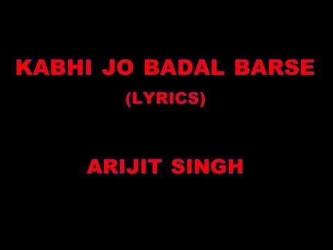 """Kabhi Jo Badal Barse"" (Lyrics)   Jackpot   Arijit Singh"