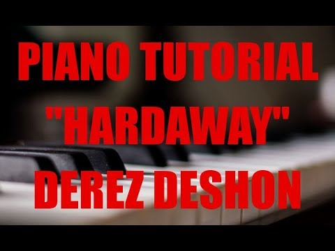 "Piano Tutorial for Derez Deshon ""Hardaway"" by illwill"