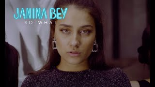 Janina Bey - So What
